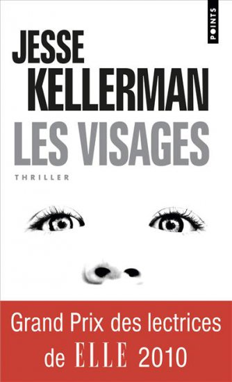 Jesse Kellerman, Les visages, Points, 2011, 7,90 €