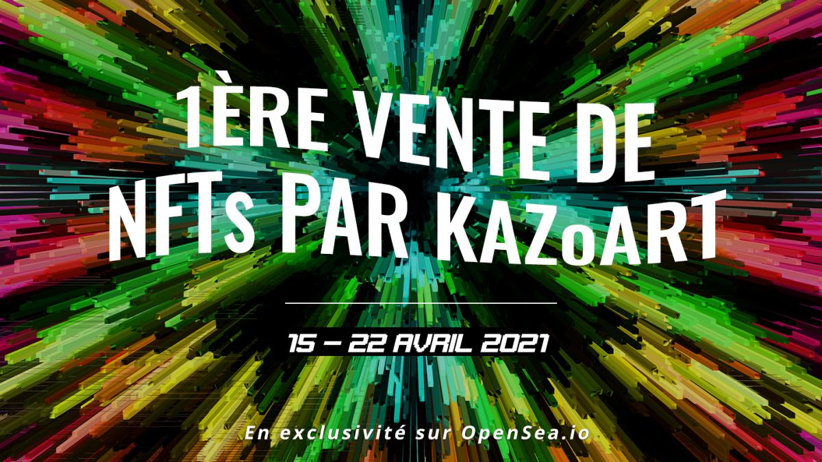 KAZoART, première galerie d'art en ligne à lancer une vente de NFTs