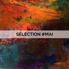 LA SELECTION #MAI DE NOTRE DIRECTRICE ARTISTIQUE