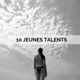 10 JEUNES TALENTS A SUIVRE