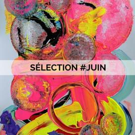 LA SELECTION #JUIN DE NOTRE DIRECTRICE ARTISTIQUE