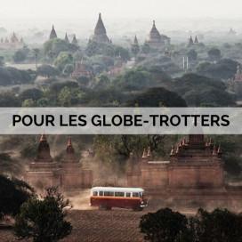 POUR LES GLOBE-TROTTERS