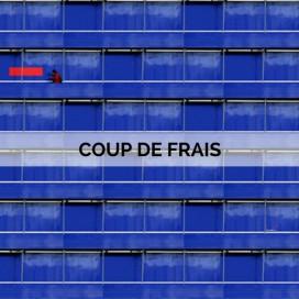 COUP DE FRAIS