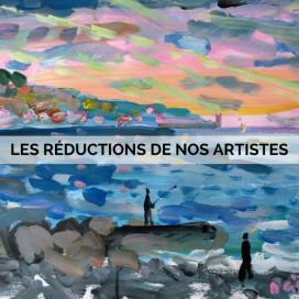 LES RÉDUCTIONS DE NOS ARTISTES