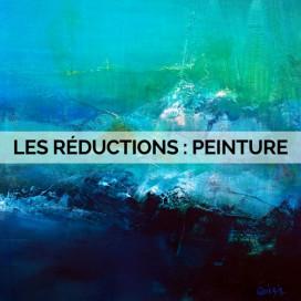 LES RÉDUCTIONS DE NOS ARTISTES : PEINTURE